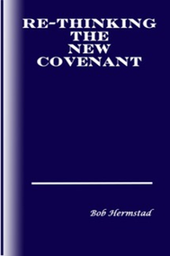 Re-Thinking The New Covenant